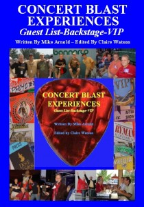Concert Blast Book - Concert Blast Experiences Written by Mike Arnold