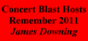 Concert Blast Hosts Remember 2011 - James Downing