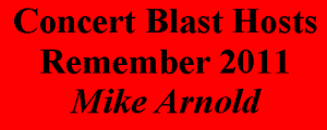 Concert Blast - Mike Arnold's 2011 Favorites