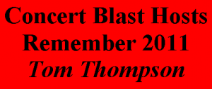 Concert Blast Host Tom Thompson Remembers 2011