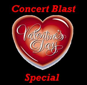 Concert Blast Valentine's Day Special