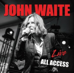 John Waite Live All Access front cover